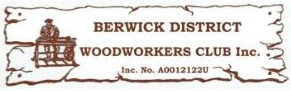 berwick district woodworkers club